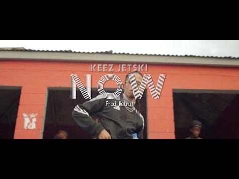 Keez Jetski  - Now (Official Video) Prod. Retro1