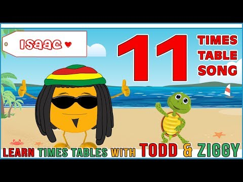 11 Times Table Song (Learning is Fun The Todd & Ziggy Way!)