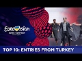 TOP 10 Entries From Turkey mp3
