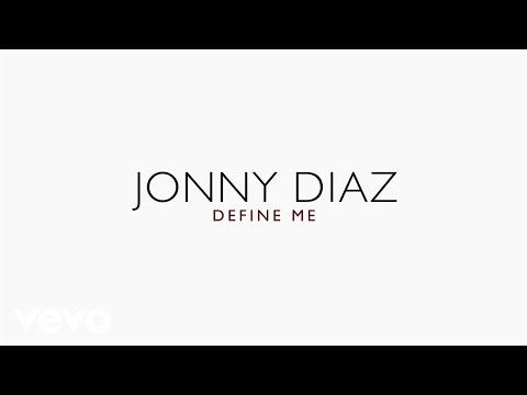 Jonny Diaz - Define Me (Lyric Video)