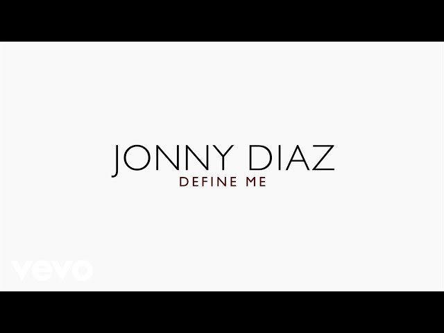 Jonny Diaz - Define Me (Lyric Video)