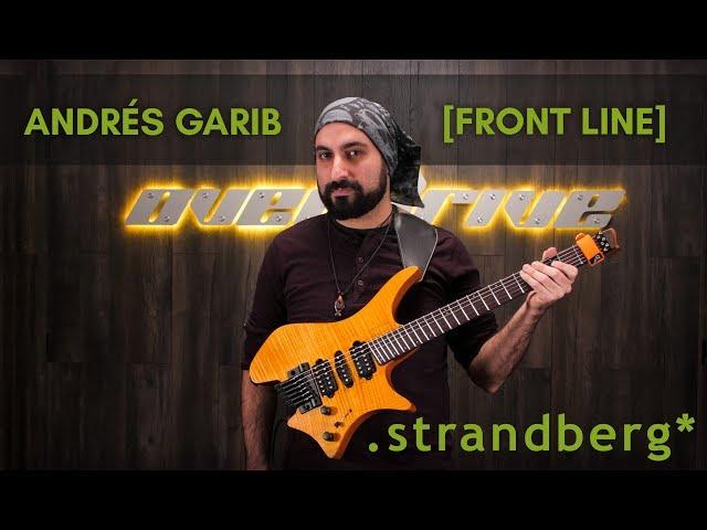 Strandberg Boden Fusion Demo - Andrés Garib [FRONT LINE]