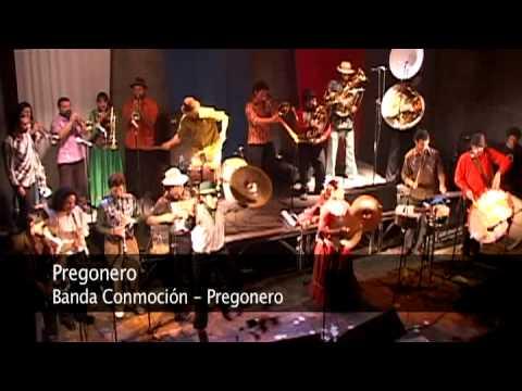 Banda Conmoción - Pregonero [etnomedia]