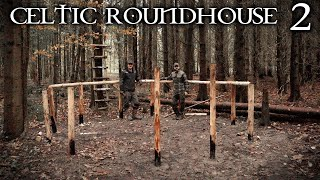 Iron Age Celtic Roundhouse: Building the Timber Frame Foundation | Bushcraft Project (PART 2)