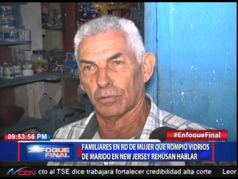 Familiares en RD de mujer que rompió vidrios de marido en New Jersey rehúsan hablar