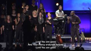 You Are Good - Bethel Worship