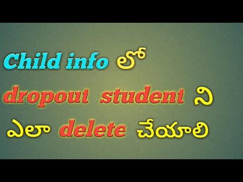 Child info How to remove a dropout student.  How to enroll a dropout student.