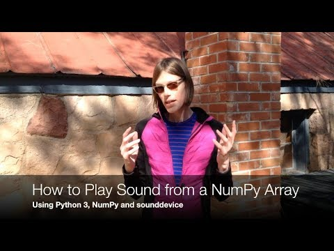 Play sound from a NumPy array - YouTube