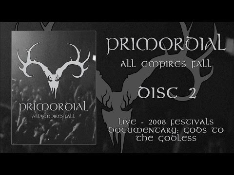 "Primordial ""All Empires Fall"" DVD 2 - Documentary (OFFICIAL)"