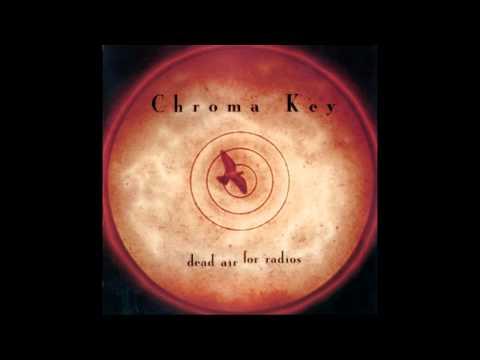 Dead Air For Radios (1998) / Chroma Key