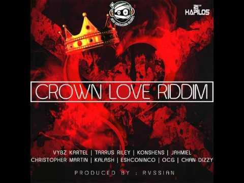Dj Grillz Crown Love Riddim Mix [May 2016]