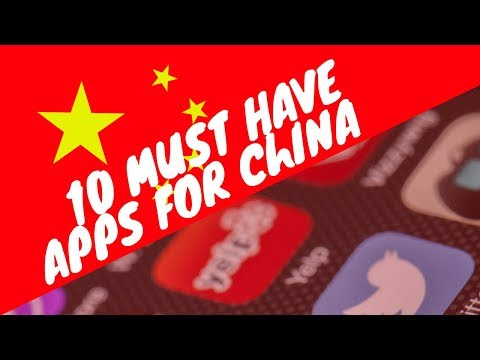 10 Must have Apps for China