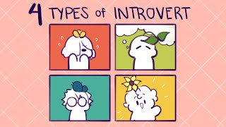 The 4 Types of Introvert - Which one are you?