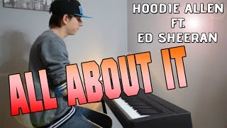 Hoodie Allen ft. Ed Sheeran - All about it (Official Video) [HD] • PIANO COVER | PianoplayerMusic