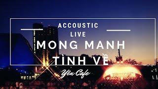 Mong Manh Tình Về Acoustic - Công Trần - Yên Cafe