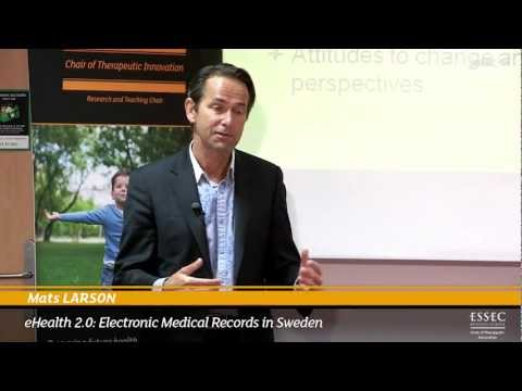 Mats LARSON, eHealth 2.0: Electronic Medical Records in Sweden