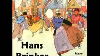Hans Brinker (FULL Audiobook) - part 2