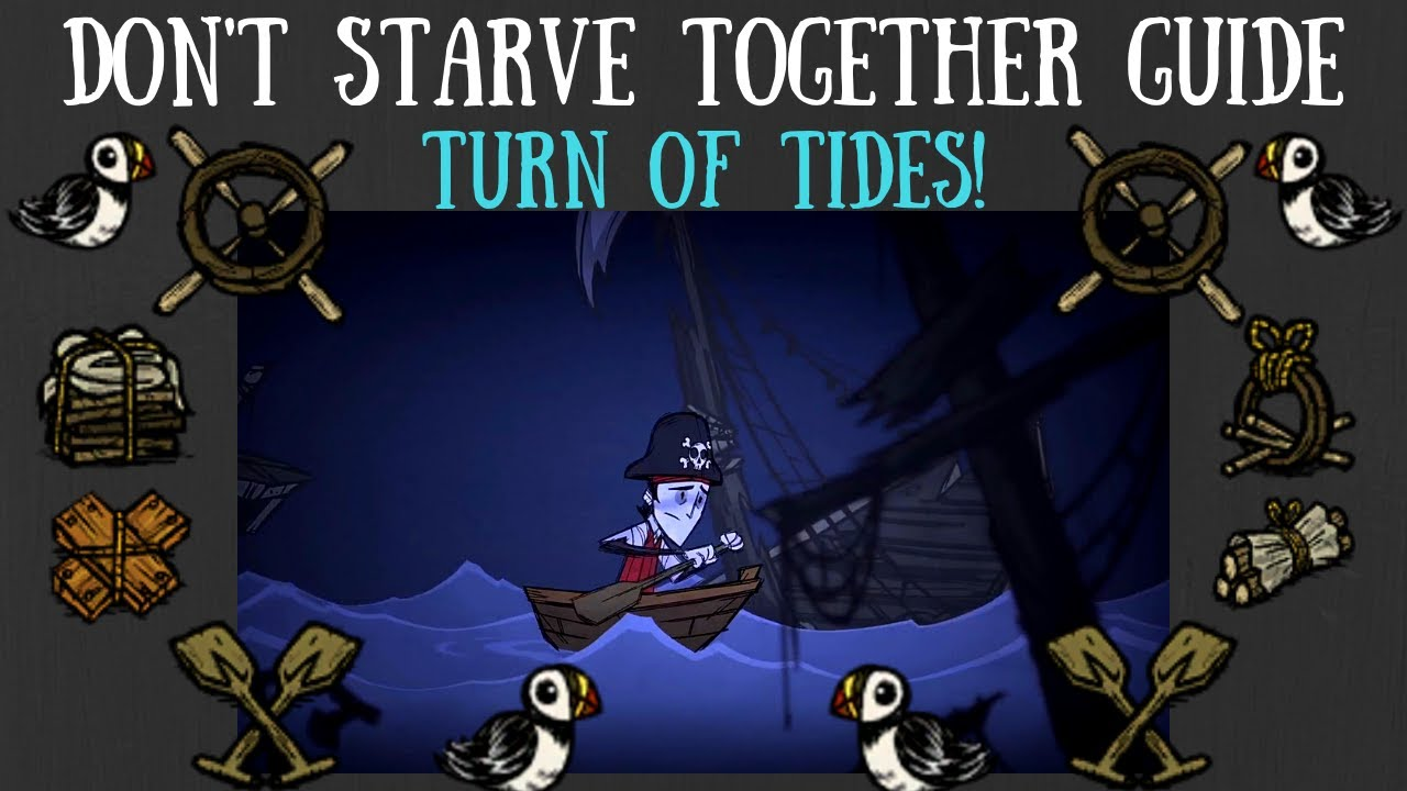 Don't Starve Together Guide: The Turn of Tides Update [NEW CONTENT]