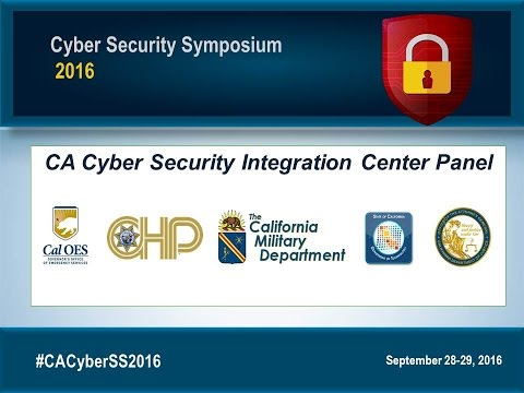 CSS2016 Opening Remarks and Keynote - Dan Bout & Cyber Security Integration Center