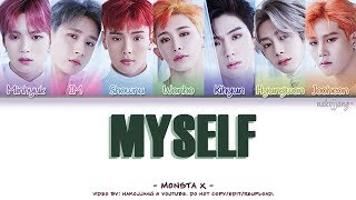 [3.89 MB] MONSTA X (몬스타엑스) – MYSELF (Coded Lyrics Eng/Rom/Han/가사)