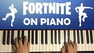 FORTNITE DANCES ON PIANO