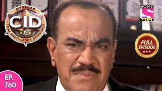CID - Full Episode 760 - 09th September, 2018