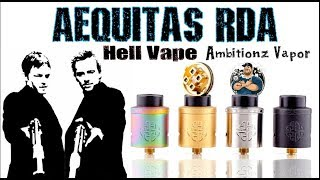 Aequitas RDA from Hell Vape designed by AmbitionZ VapeR