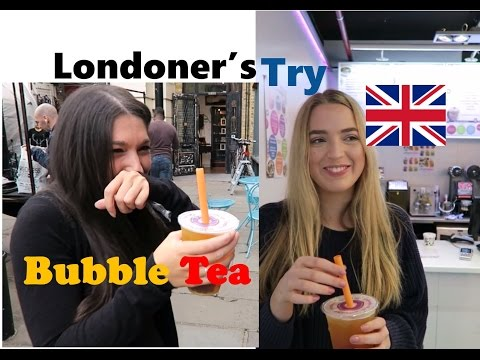 People in London try Bubble Tea for the first time ever! ( 在倫敦的人們第一次嘗試喝珍珠奶茶)