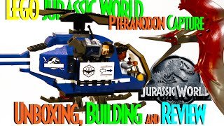 LEGO Jurassic World Pteranodon Capture Unboxing, Building and Review!