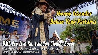 Jhonny iskandar Bukan Yang Pertama - Debby Maulana Entertainment Edisi Kp. Laladon Ciomas Bogor