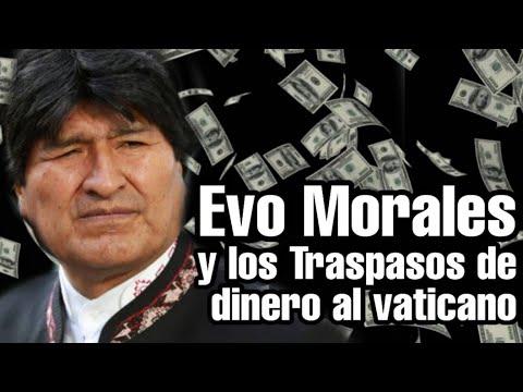Evo Morales Y Los Millones De Euros Del Vaticano