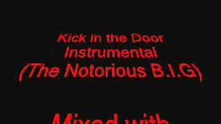 Kick in the Door Instrumental Mixed With The Set Up Acapella