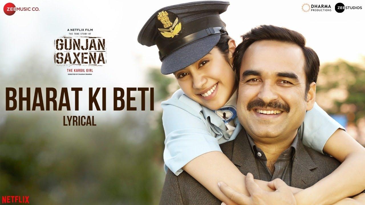 Bharat Ki Beti - Lyrical - Gunjan Saxena | Janhvi Kapoor | Arijit Singh | Amit Trivedi| Kausar Munir