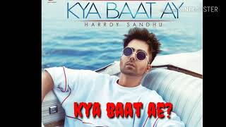 Kya Baat Hai Mp3 Song Download In High Quality