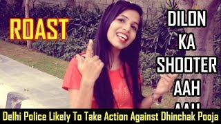 Dhinchak Pooja - Dilon Ka Shooter Roast - Goofyapa