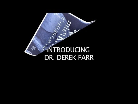 Dr. Derek Farr: Background  About Twin Palm Orthopedics
