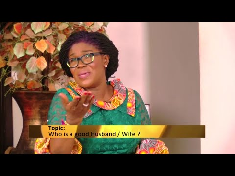 Who is a good Husband or Wife? - Awaresem on Adom TV (24-8-20)