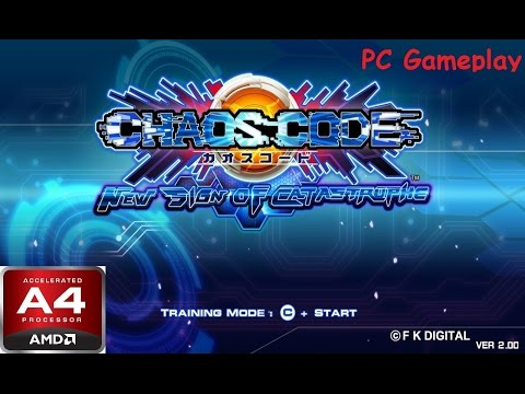 CHAOS CODE -NEW SIGN OF CATASTROPHE . PC Gameplay. 2017. AMD A4-6300
