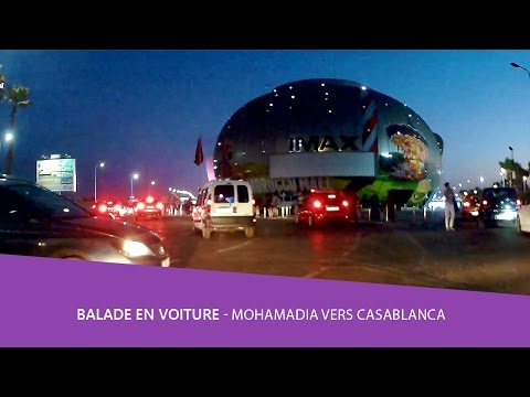 Balade voiture 🚘 Mohamadia vers casablanca aindiab morocco mall partie 2