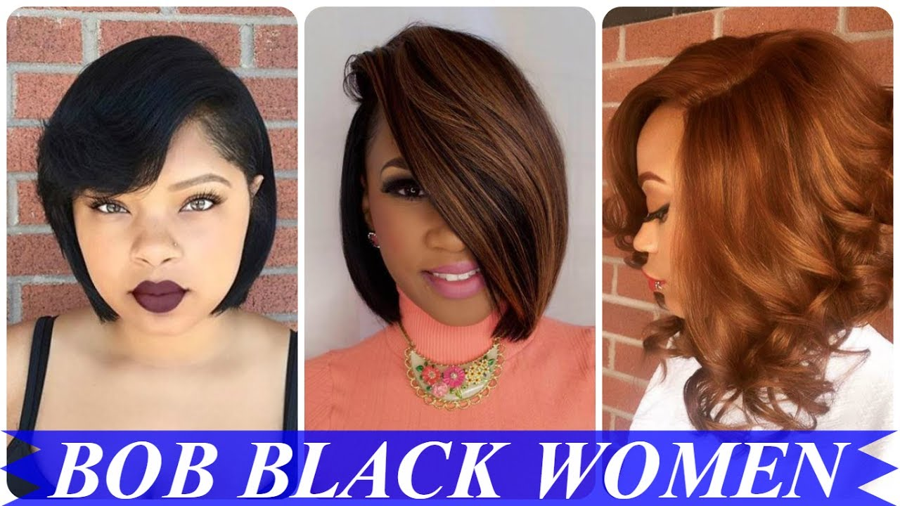 20 Cool Ideas About Bob Haircuts For Black Women Youtube