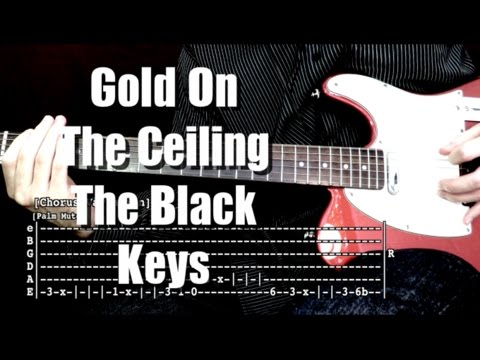 Gold On The Ceiling - The Black Keys Live Version  ( Guitar Tab Tutorial & Cover ) | Jorge Orellana