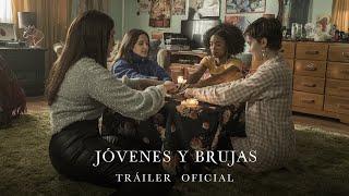 JÓVENES Y BRUJAS. Tráiler Oficial HD en español. Ya en cines.