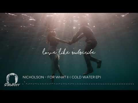 Nicholson - For What II
