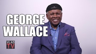 George Wallace on Owning 17 Houses, Sammy Davis Jr & Redd Foxx Dying Broke (Part 1)