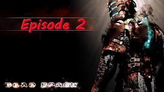 Dead Space [FR] Ce n'est pas moi qui est explosé le vaisseau #2