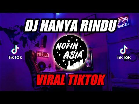DJ Kamaleng - Hanya Rindu (Remix Full Bass Terbaru 2019)