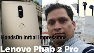hindi   lenovo phab 2 plus handson   initial impressions   sharmaji technical