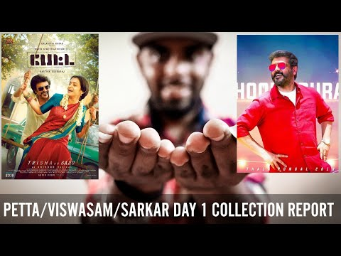 Viswasam, Petta And Sarkar Day 1 Collection Report In Chennai,TN and Worldwide - Thala or Thalaivar?