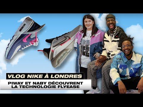 VLOG NIKE À LONDRES : PIWAY & NABY DÉCOUVRENT LA TECHNOLOGIE FLYEASE