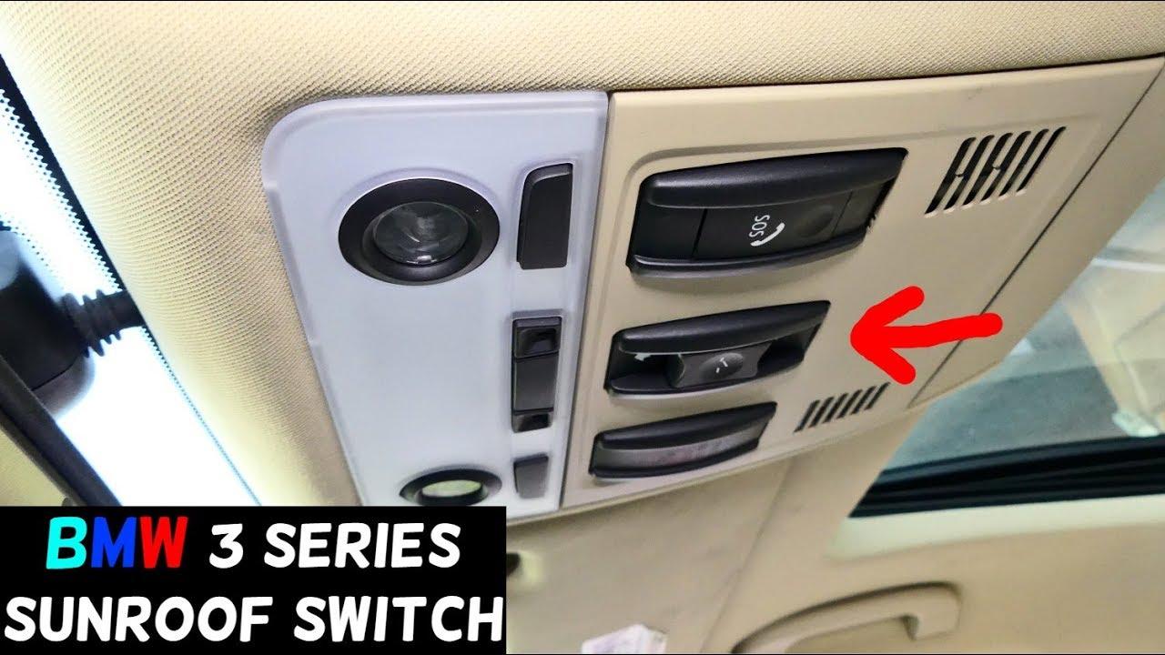 bmw e90 sunroof switch replacement removal e91 e92 e93